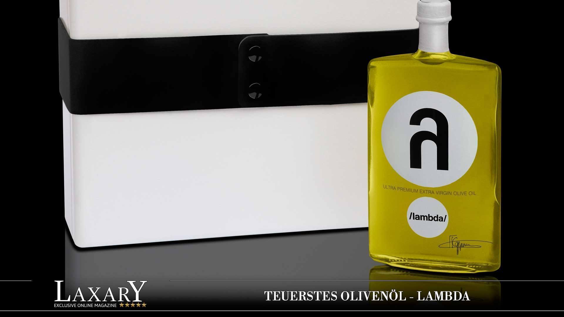 Teuerstes Olivenöl - LAMBDA Ultra Premium Extra Vergine Olivenöl
