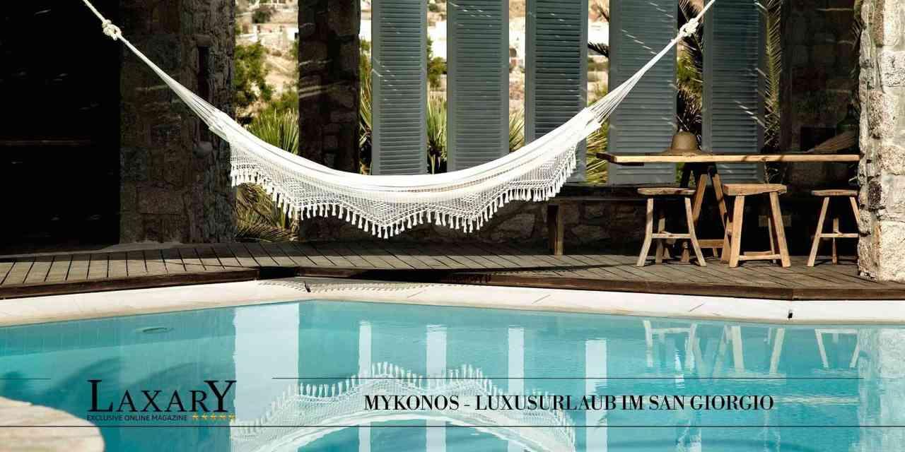 Mykonos genießen: Luxusurlaub im Hotel San Giorgio