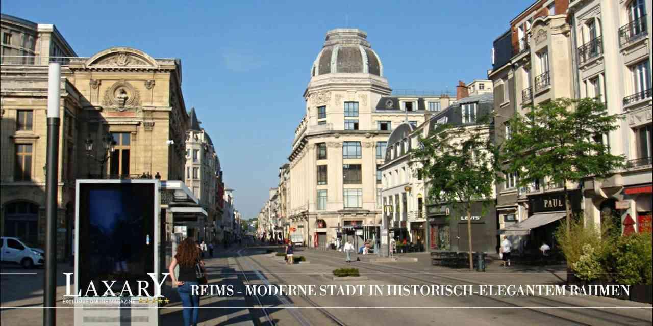 Reims - moderne Stadt in historisch-elegantem Rahmen